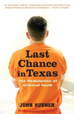 Last Chance In Texas By Hubner, John