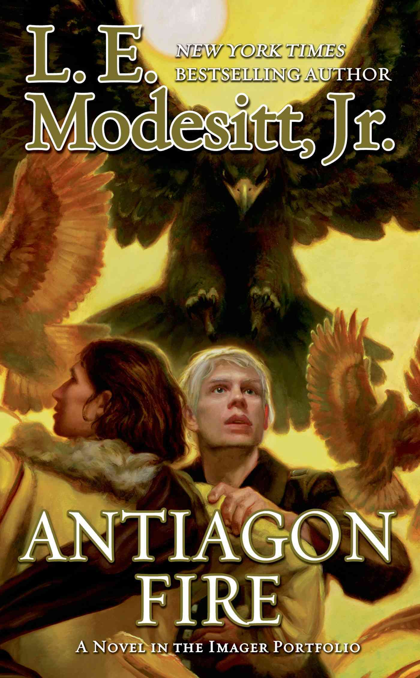 Antiagon Fire By Modesitt, L. E.