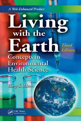 Living With the Earth By Moore, Gary S.